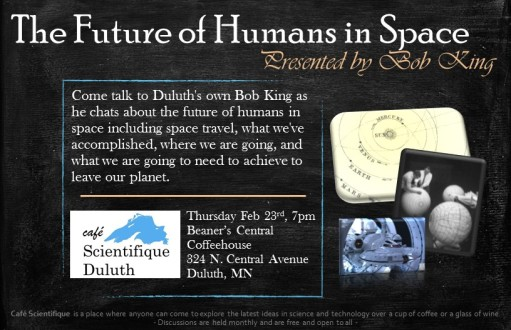 February 2017: Bob King - The Future of Humans in Space