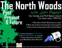 July 2017: John Pastor - The North Woods: Past, Present, and Future