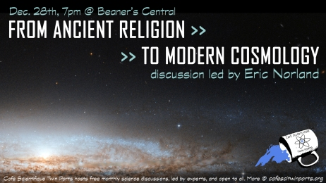December, 2017: From Ancient Religion to Modern Cosmology