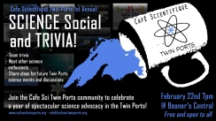Feb 2018: Science Social and Trivia - Cafe Sci Twin Ports