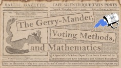 May 2018: The Gerry-Mander and Voting Methods - Buckalew + Erdmann