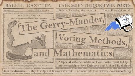 May 2018: The Gerry-Mander and Voting Methods - Buckalew + Erdmann