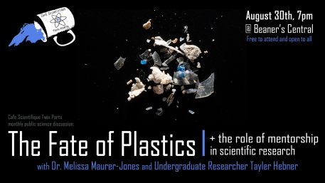 Aug 2018: Maurer-Jones + Hebner -The Fate of Plastics - Maurer-Jones and Hebner