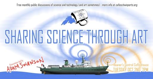 Sept(ish) 2018: Adam Swanson - Sharing Science Through Art - Adam Swanson