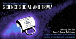 Feb 2019: Science Social and Trivia - Cafe Sci Twin Ports