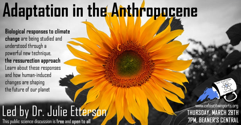 March 2019: Adaptation in the Anthropocene - Etterson